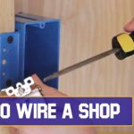 How To Wire A Shop- Step-By-Step Guidelines